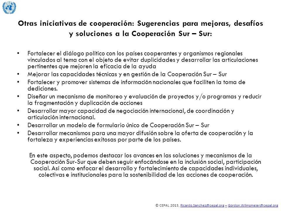 Otras iniciativas de cooperación: Sugerencias para mejoras, desafíos y soluciones a la Cooperación Sur – Sur: