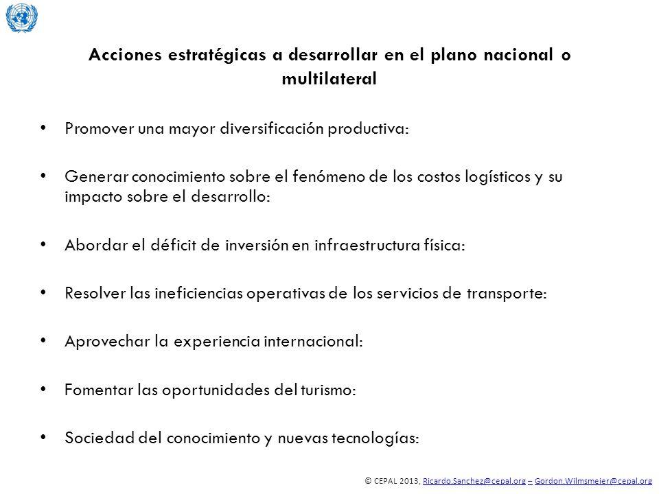 Acciones estratégicas a desarrollar en el plano nacional o multilateral