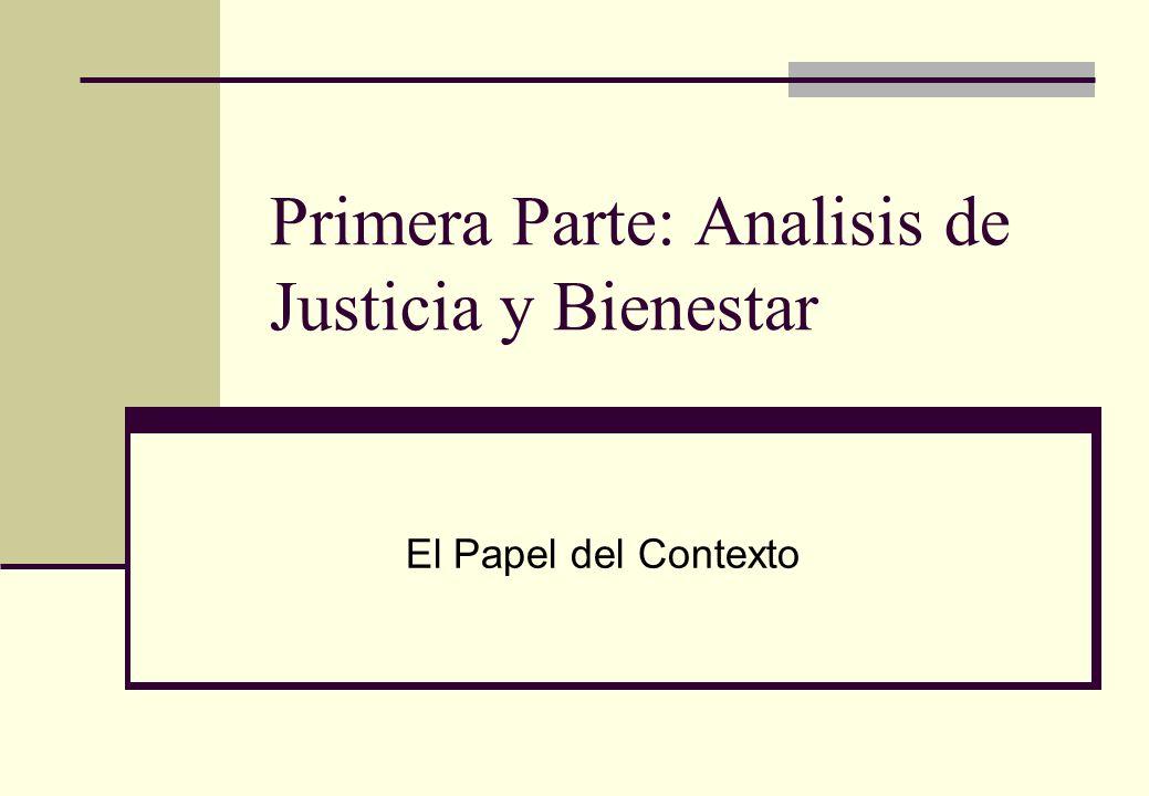 Primera Parte: Analisis de Justicia y Bienestar