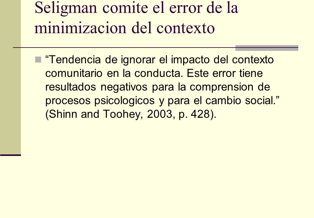 Seligman comite el error de la minimizacion del contexto
