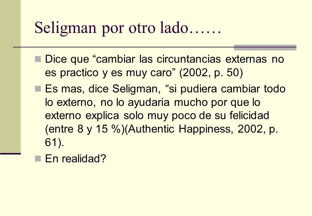 Seligman por otro lado……