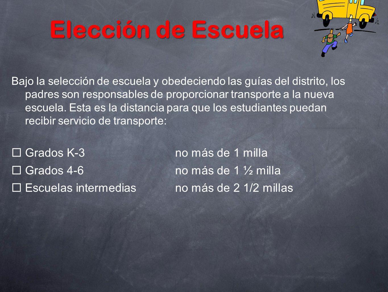 Elección de Escuela Grados K-3 no más de 1 milla