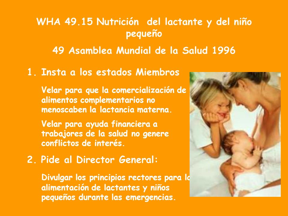 WHA 49.15 Nutrición del lactante y del niño pequeño