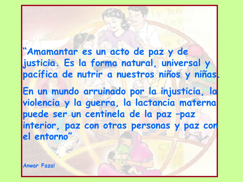 Amamantar es un acto de paz y de justicia