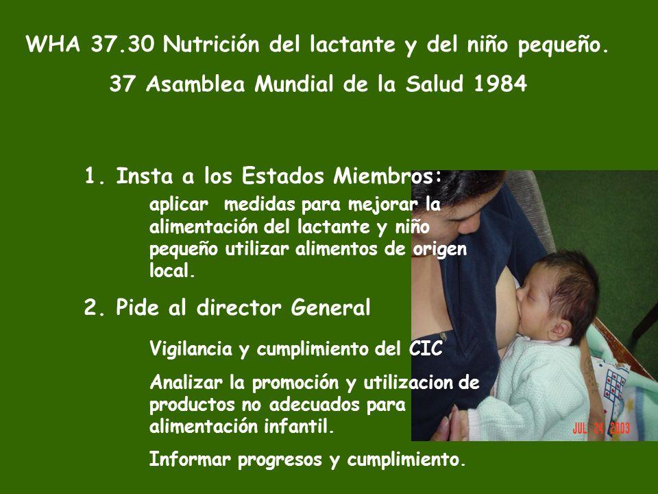 WHA 37.30 Nutrición del lactante y del niño pequeño.