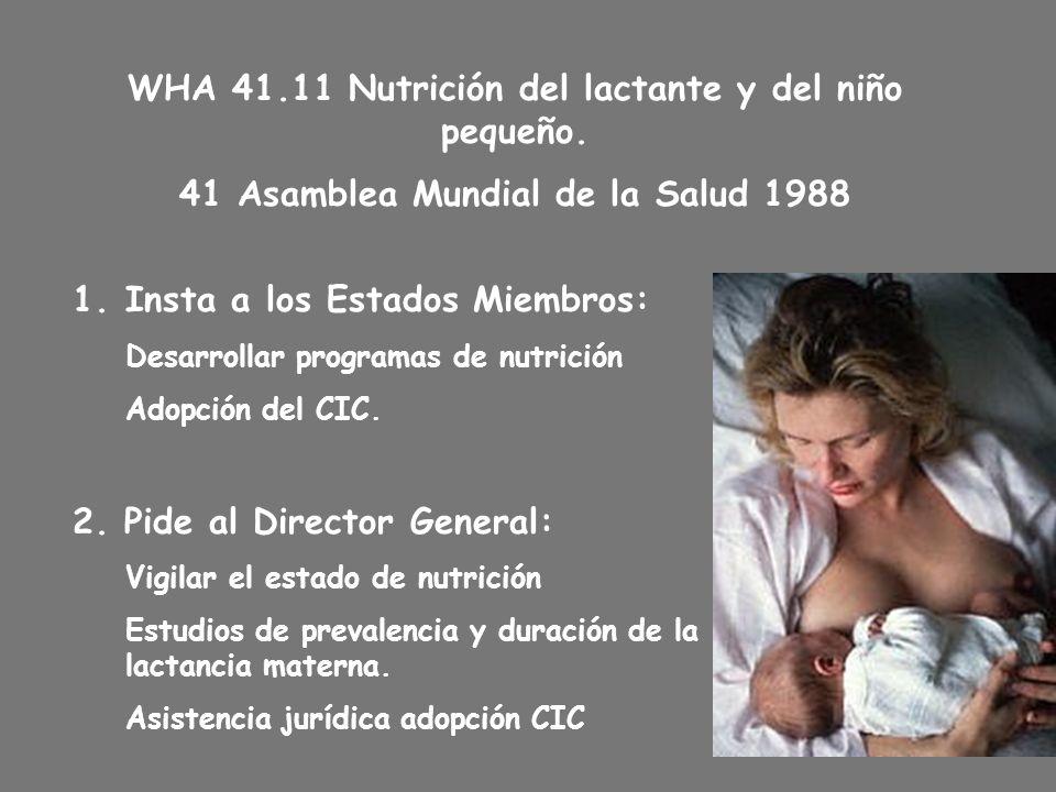 WHA 41.11 Nutrición del lactante y del niño pequeño.