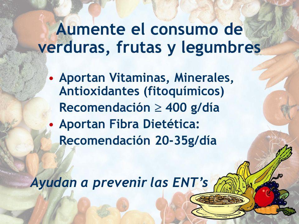 Aumente el consumo de verduras, frutas y legumbres