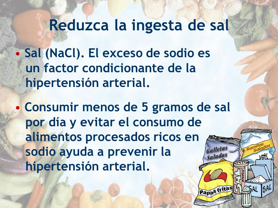 Reduzca la ingesta de sal