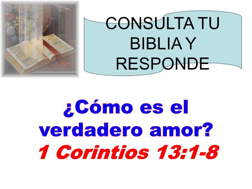 ¿Cómo es el verdadero amor 1 Corintios 13:1-8