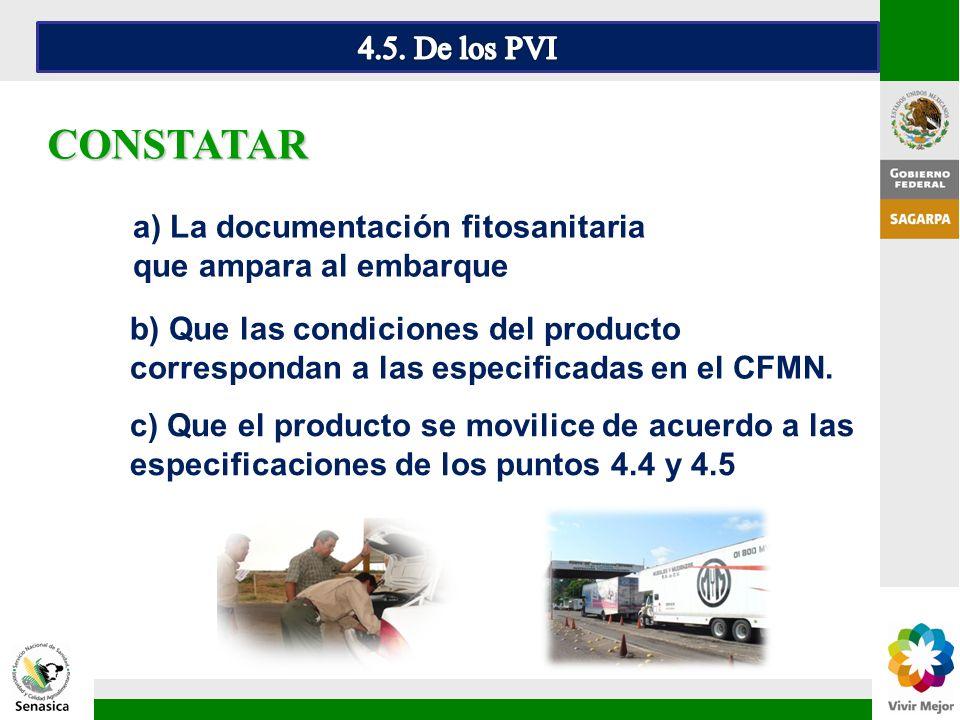 4.5. De los PVI CONSTATAR. a) La documentación fitosanitaria que ampara al embarque.