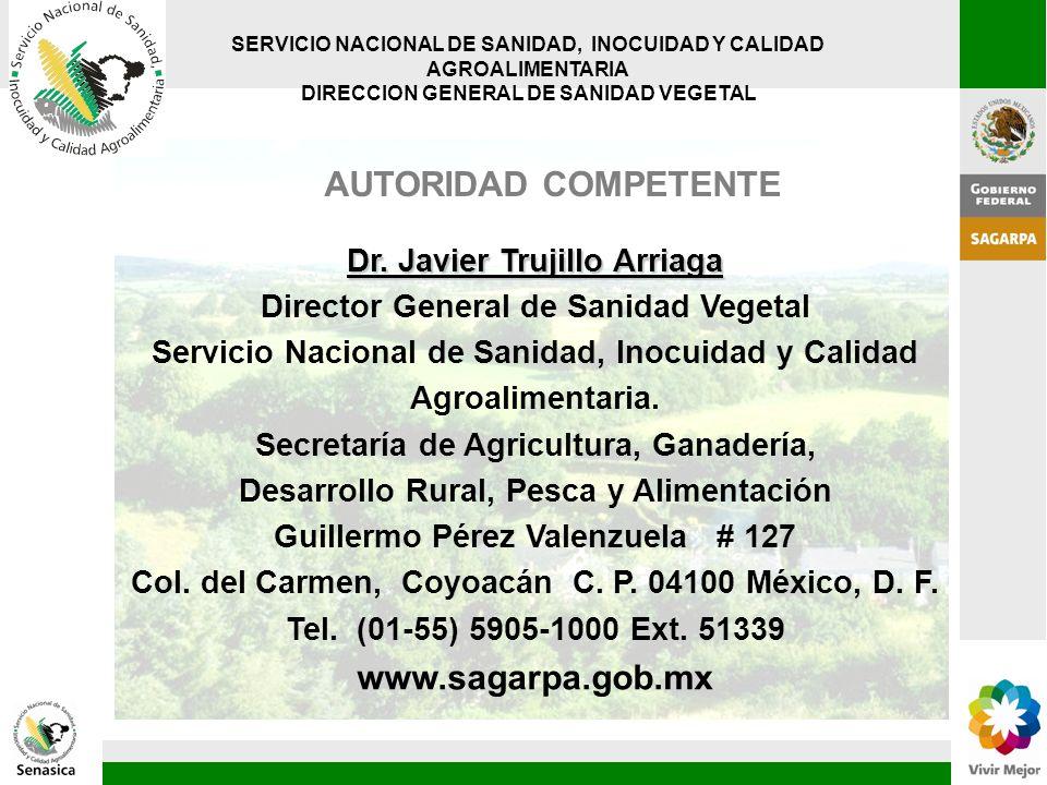 AUTORIDAD COMPETENTE www.sagarpa.gob.mx