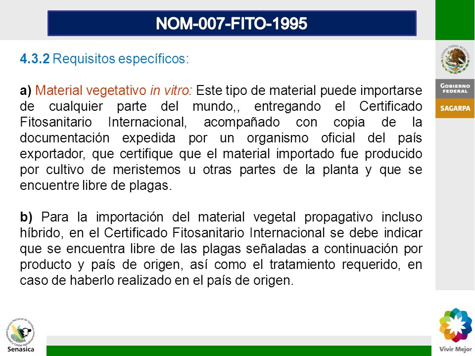 NOM-007-FITO-1995 4.3.2 Requisitos específicos: