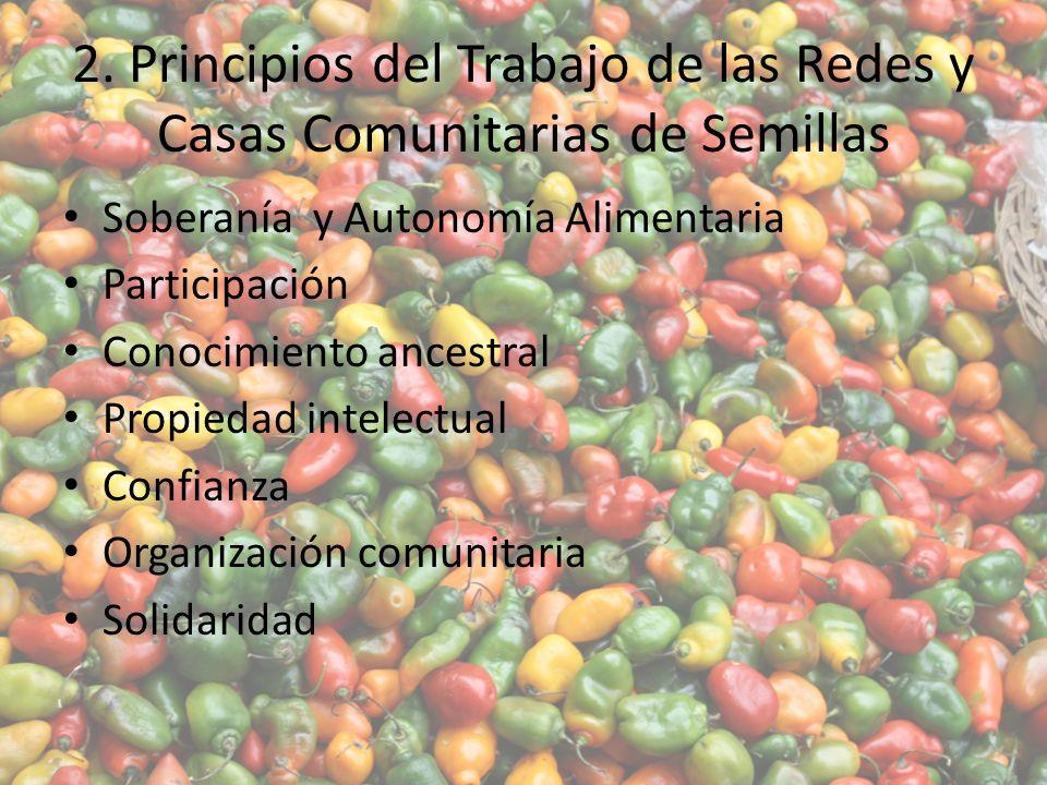 2. Principios del Trabajo de las Redes y Casas Comunitarias de Semillas