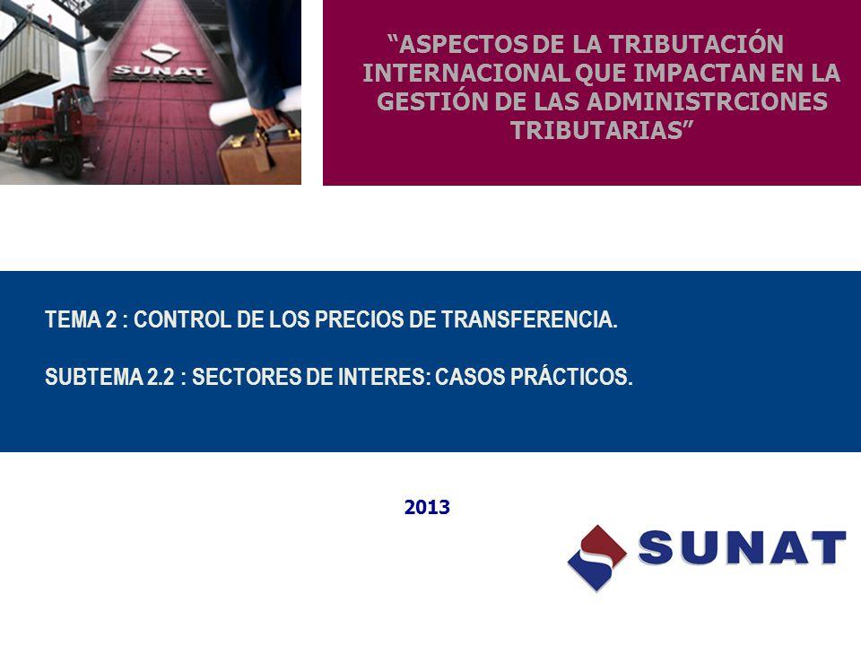 TEMA 2 : CONTROL DE LOS PRECIOS DE TRANSFERENCIA. SUBTEMA 2