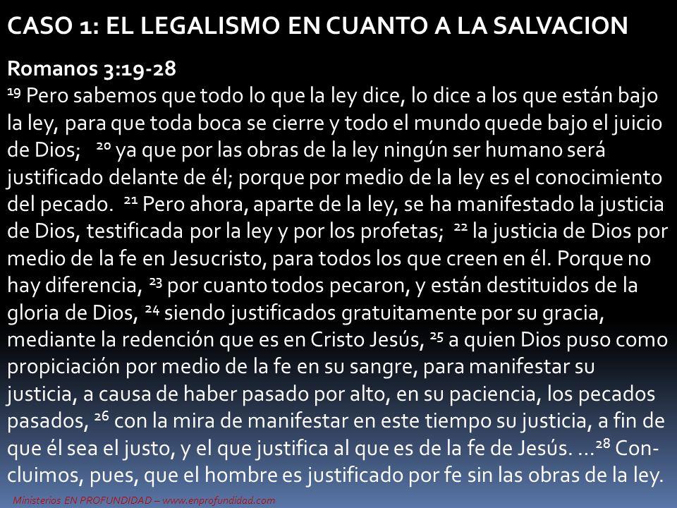CASO 1: EL LEGALISMO EN CUANTO A LA SALVACION