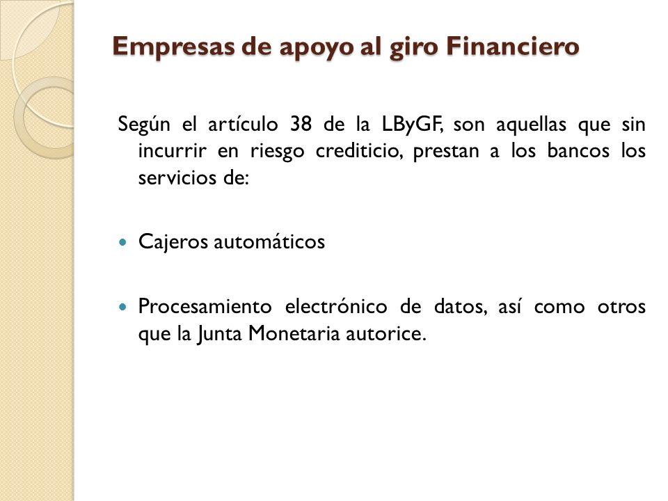 Empresas de apoyo al giro Financiero