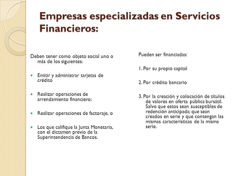 Empresas especializadas en Servicios Financieros: