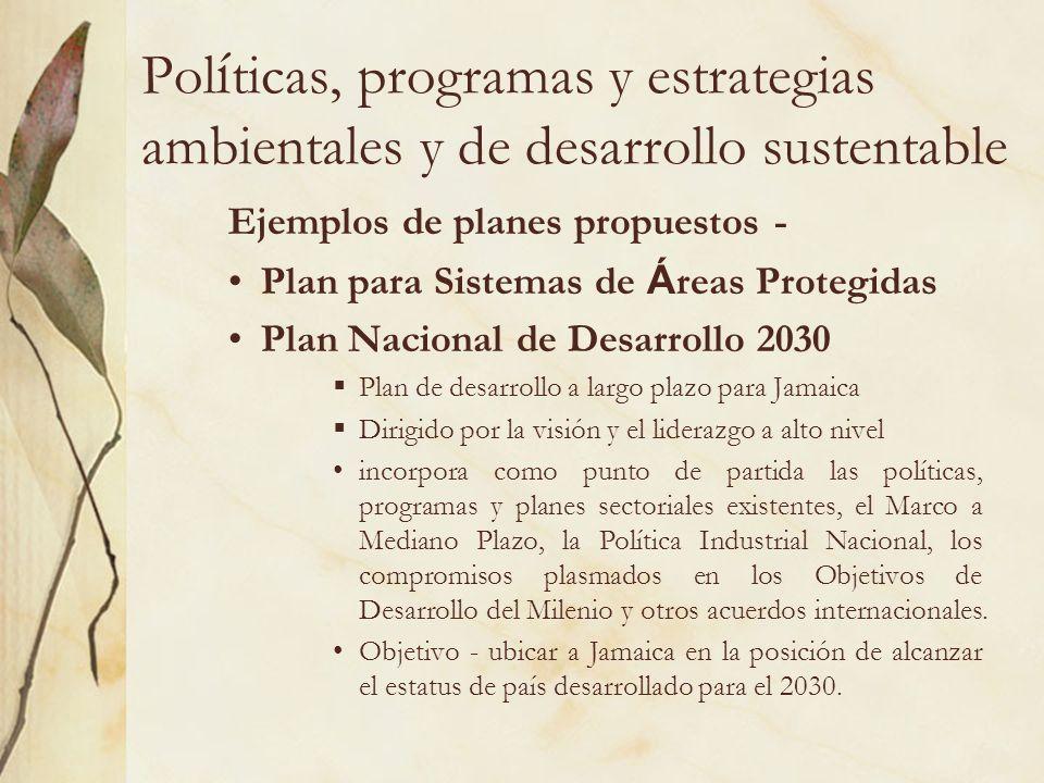 Políticas, programas y estrategias ambientales y de desarrollo sustentable