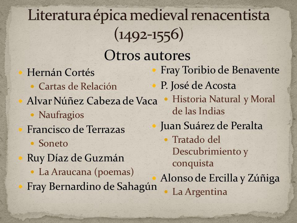 Literatura épica medieval renacentista (1492-1556)