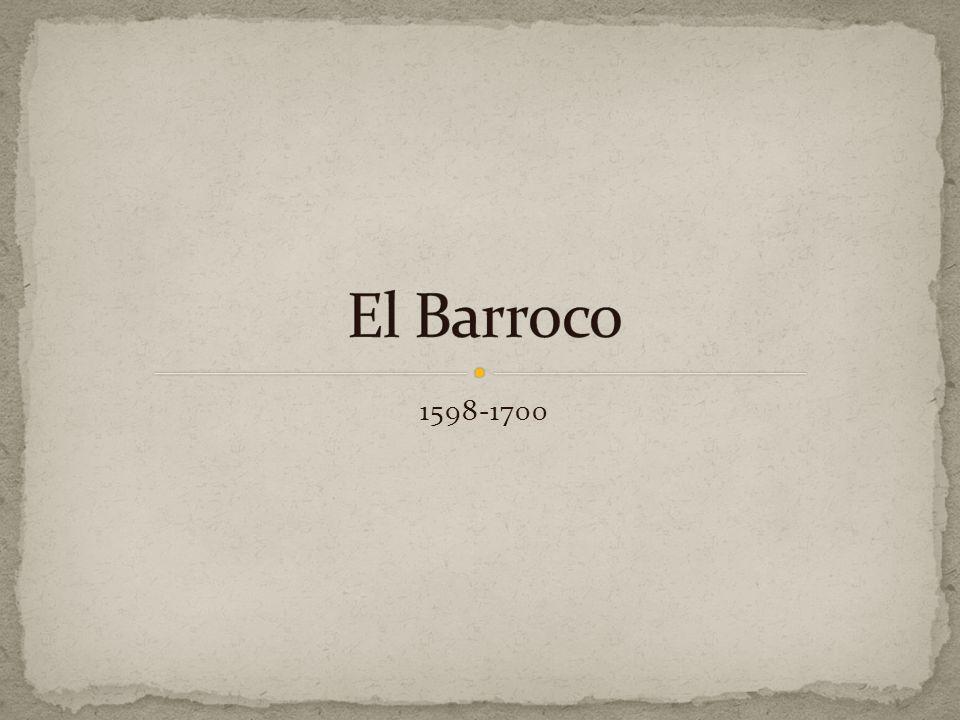 El Barroco 1598-1700