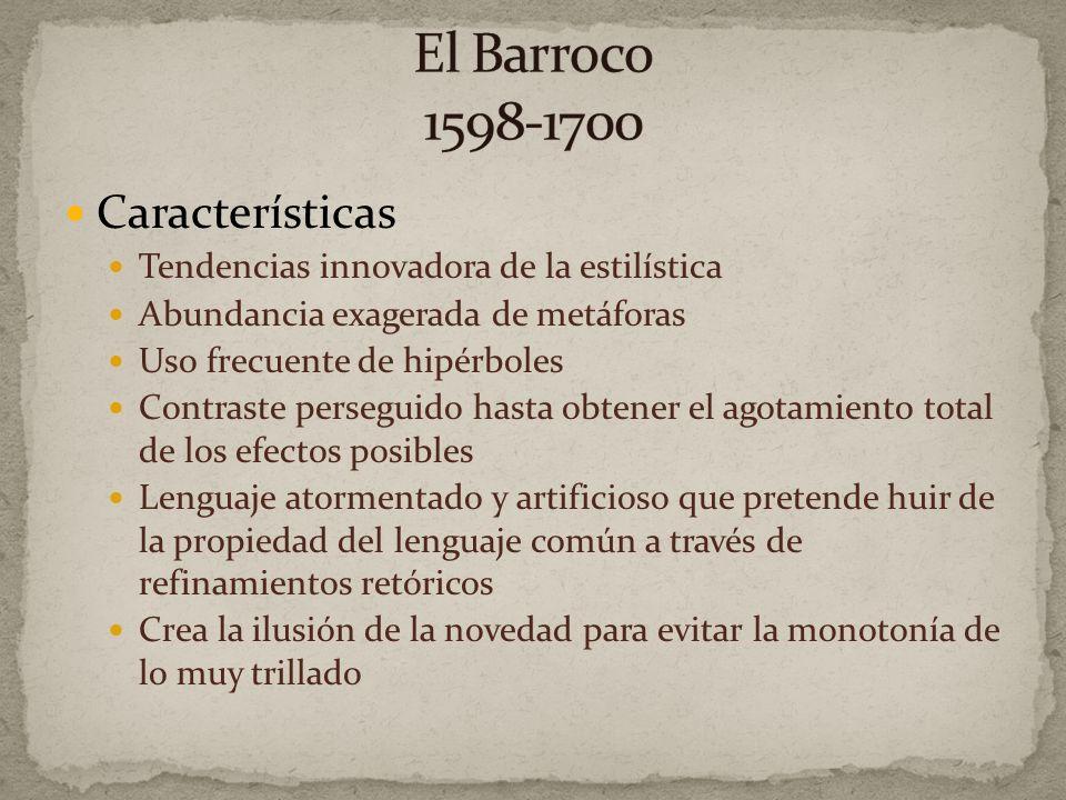 El Barroco 1598-1700 Características