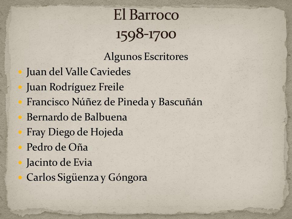 El Barroco 1598-1700 Algunos Escritores Juan del Valle Caviedes