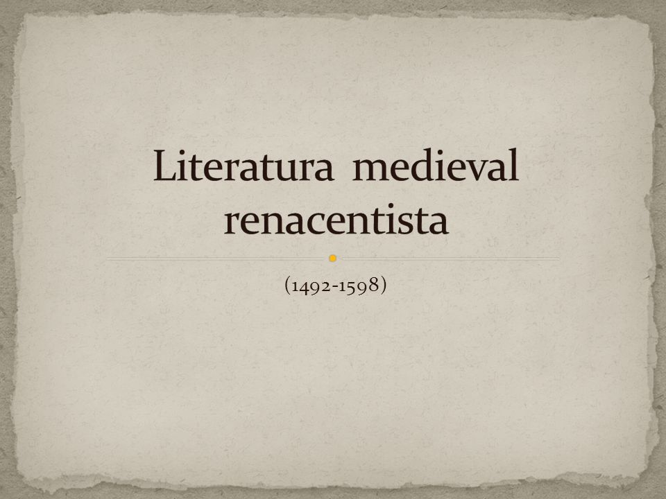 Literatura medieval renacentista