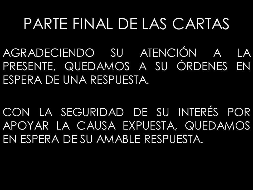 PARTE FINAL DE LAS CARTAS