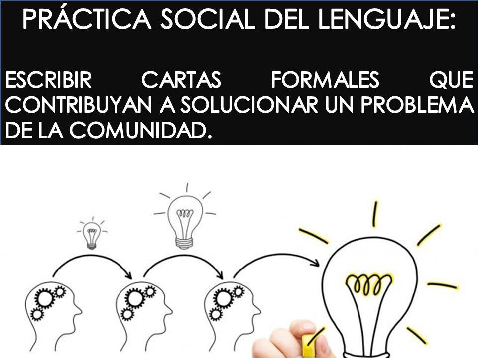 PRÁCTICA SOCIAL DEL LENGUAJE: