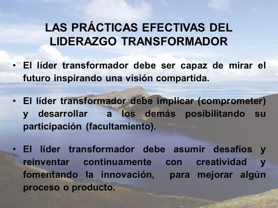 LAS PRÁCTICAS EFECTIVAS DEL LIDERAZGO TRANSFORMADOR