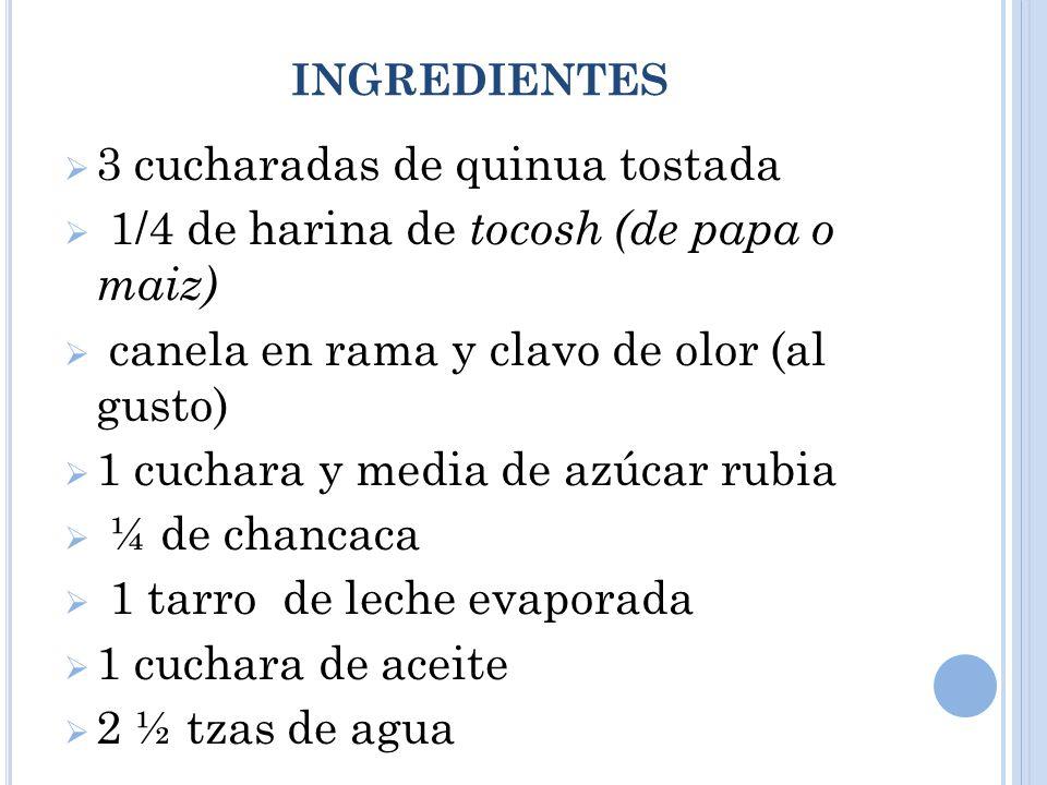 3 cucharadas de quinua tostada