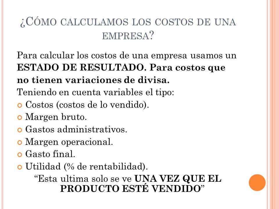 ¿Cómo calculamos los costos de una empresa