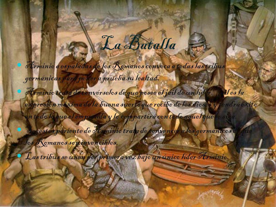 La BatallaArminio a espaladas de los Romanos convoca a todas las tribus germánicas para poner a prueba su lealtad.