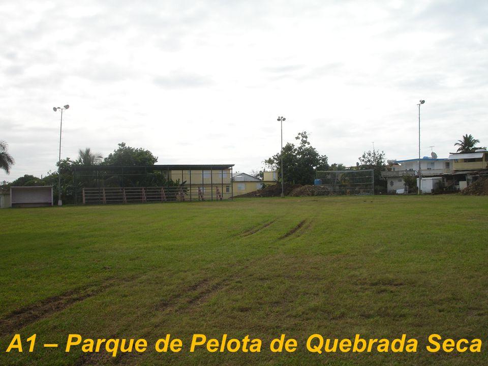 A1 – Parque de Pelota de Quebrada Seca