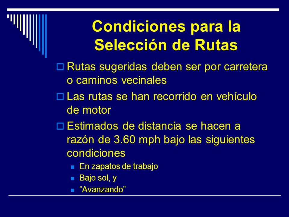 Condiciones para la Selección de Rutas