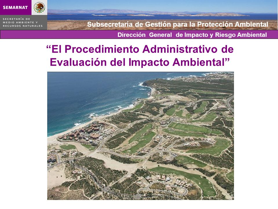 El Procedimiento Administrativo de Evaluación del Impacto Ambiental