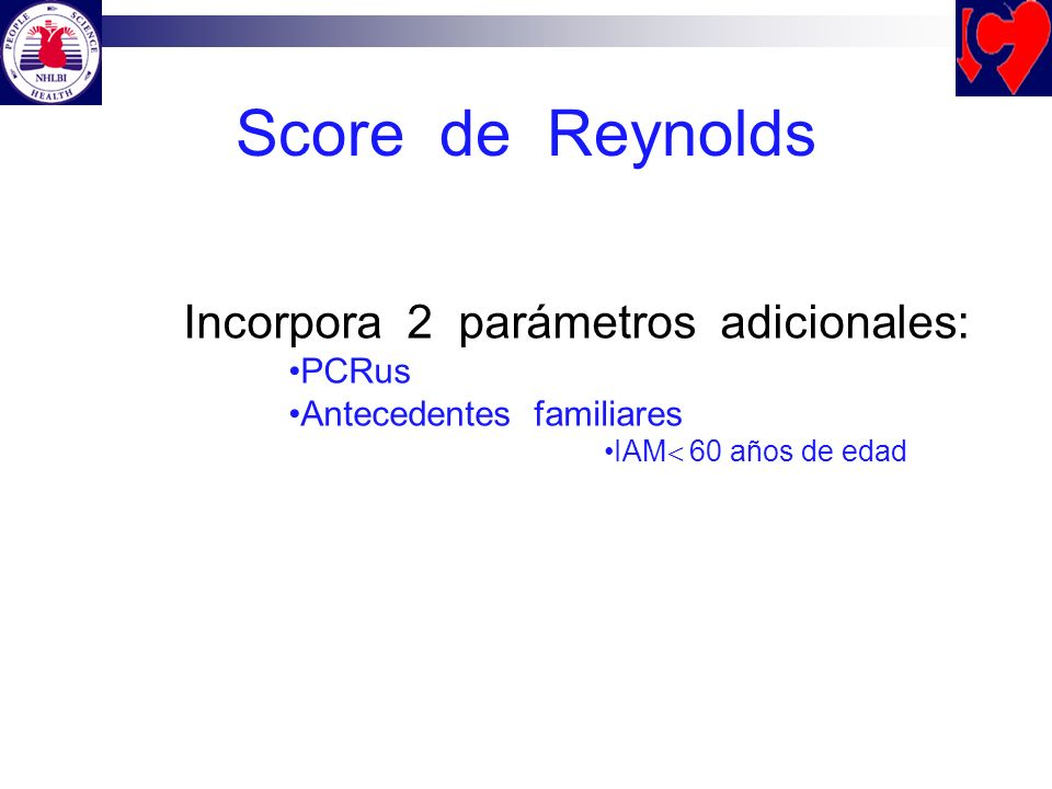 Score de Reynolds Incorpora 2 parámetros adicionales: PCRus