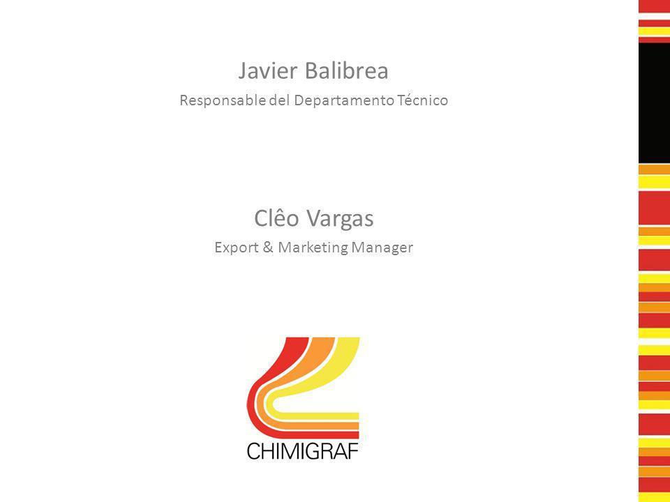 Javier Balibrea Clêo Vargas Responsable del Departamento Técnico