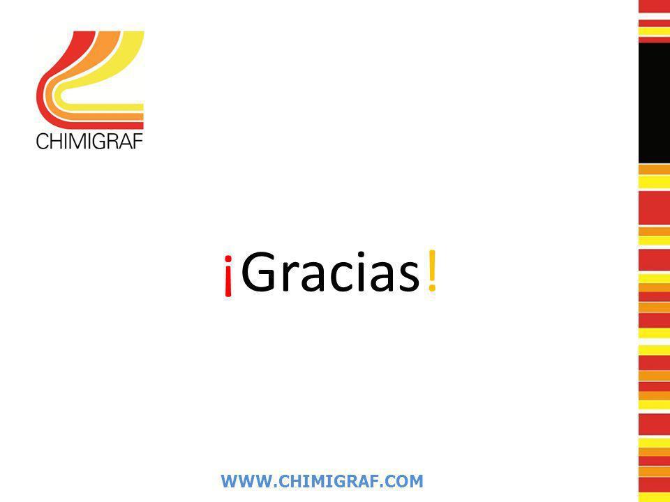 ¡Gracias! WWW.CHIMIGRAF.COM