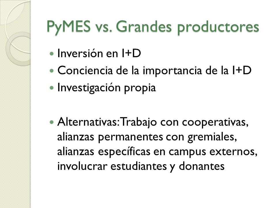 PyMES vs. Grandes productores