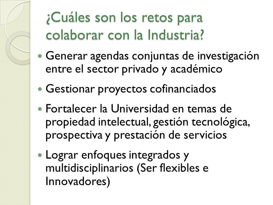 ¿Cuáles son los retos para colaborar con la Industria