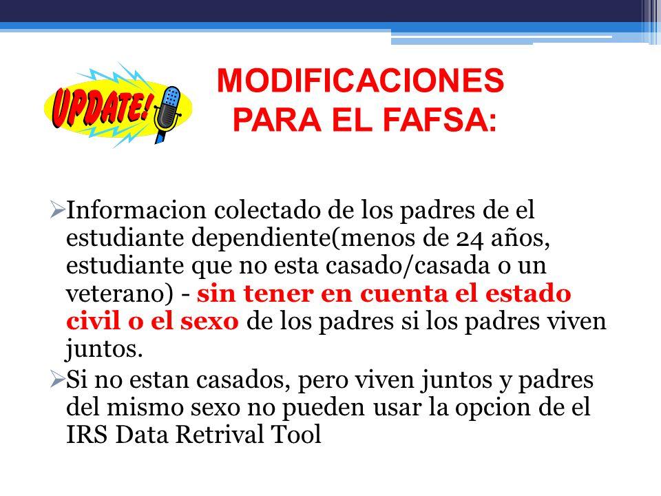 MODIFICACIONES PARA EL FAFSA:
