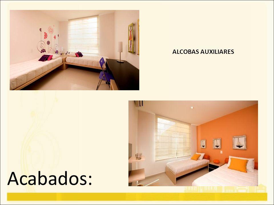 ALCOBAS AUXILIARES Acabados: