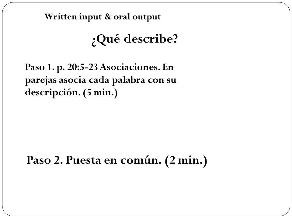 ¿Qué describe Paso 2. Puesta en común. (2 min.)