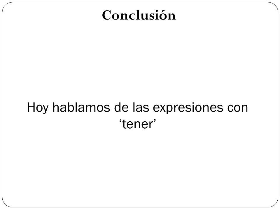 Hoy hablamos de las expresiones con 'tener'
