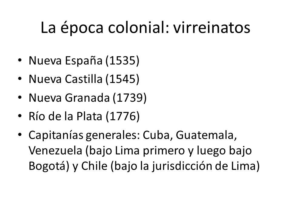 La época colonial: virreinatos