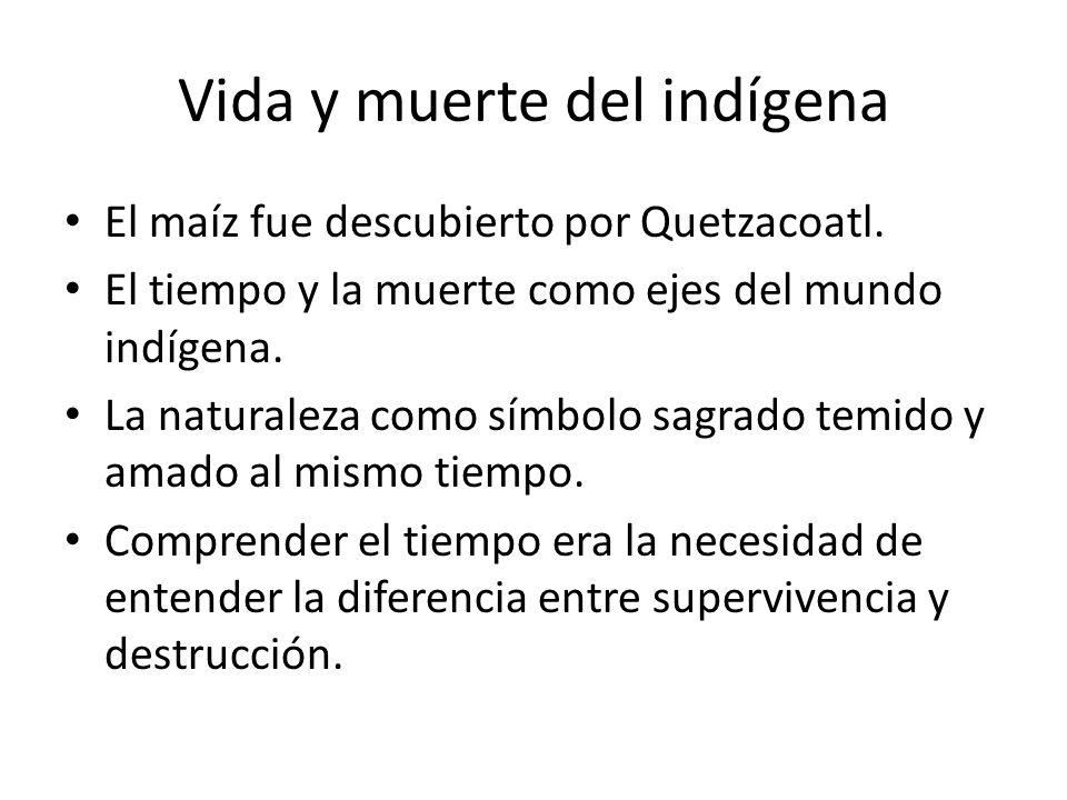 Vida y muerte del indígena