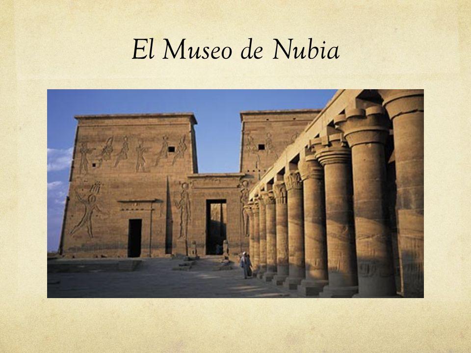 El Museo de Nubia