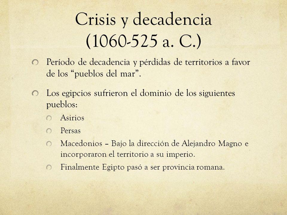Crisis y decadencia (1060-525 a. C.)
