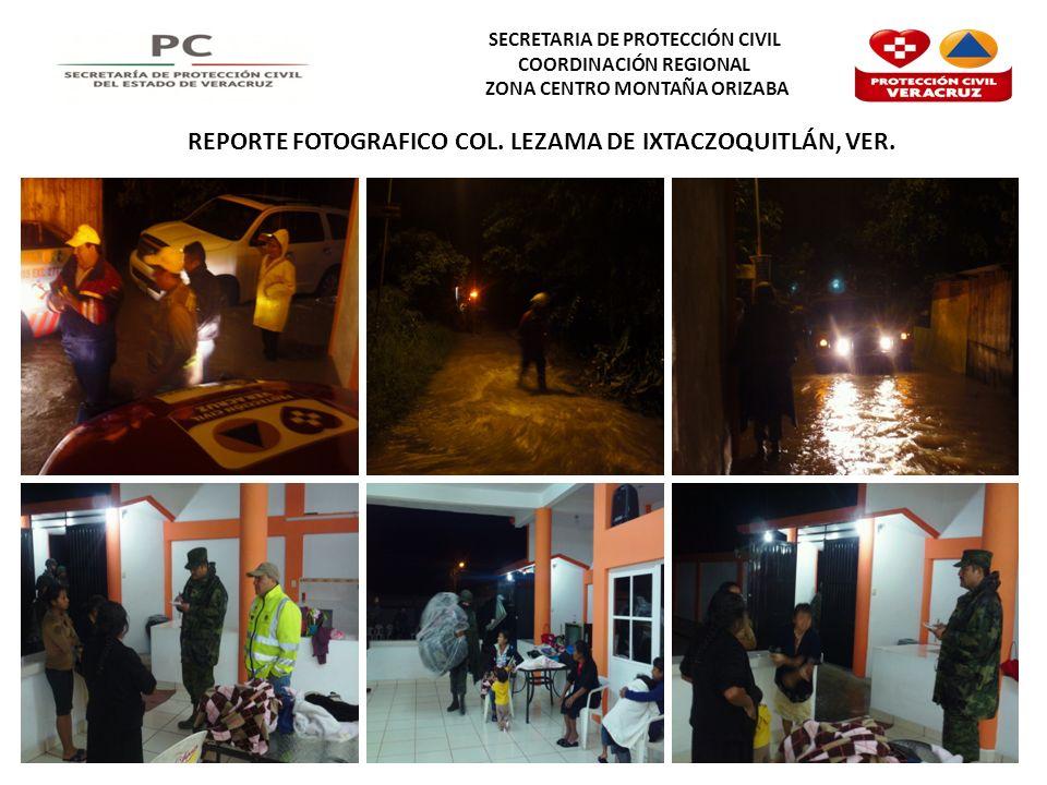 REPORTE FOTOGRAFICO COL. LEZAMA DE IXTACZOQUITLÁN, VER.